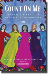 Count on Me, Tales of Sisterhoods and Fierce Friendships